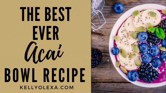 Best Acai Bowl Recipe