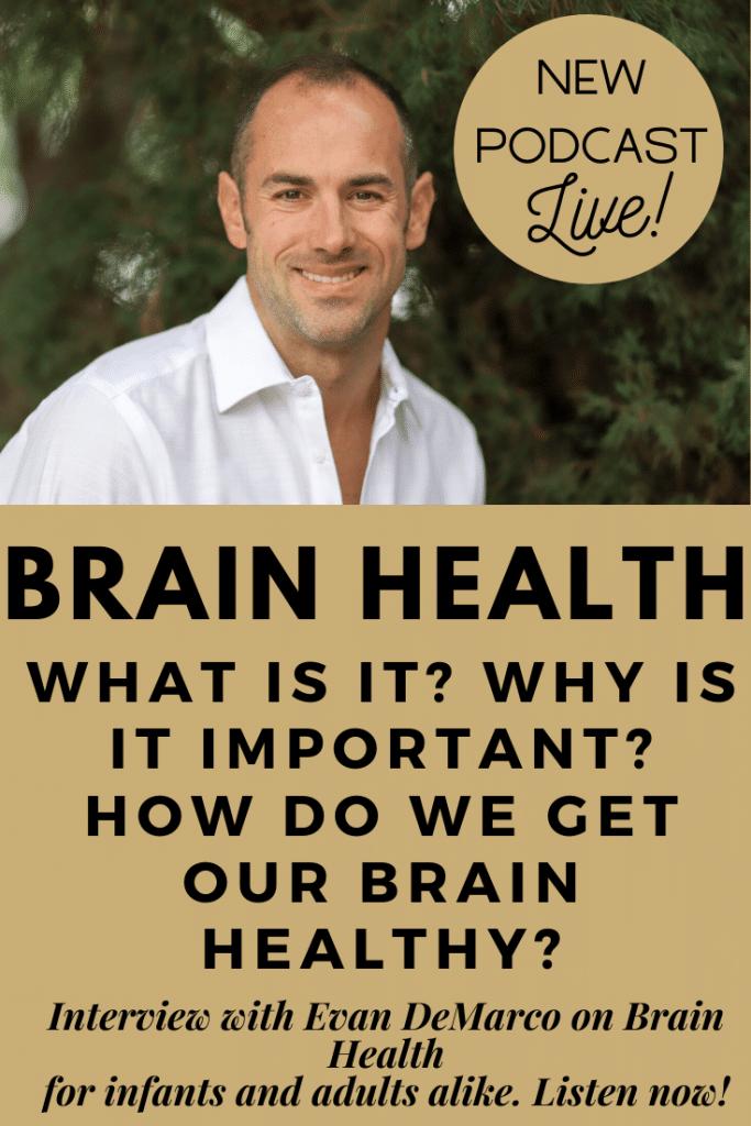 Evan DeMarco Interview on Brain Health