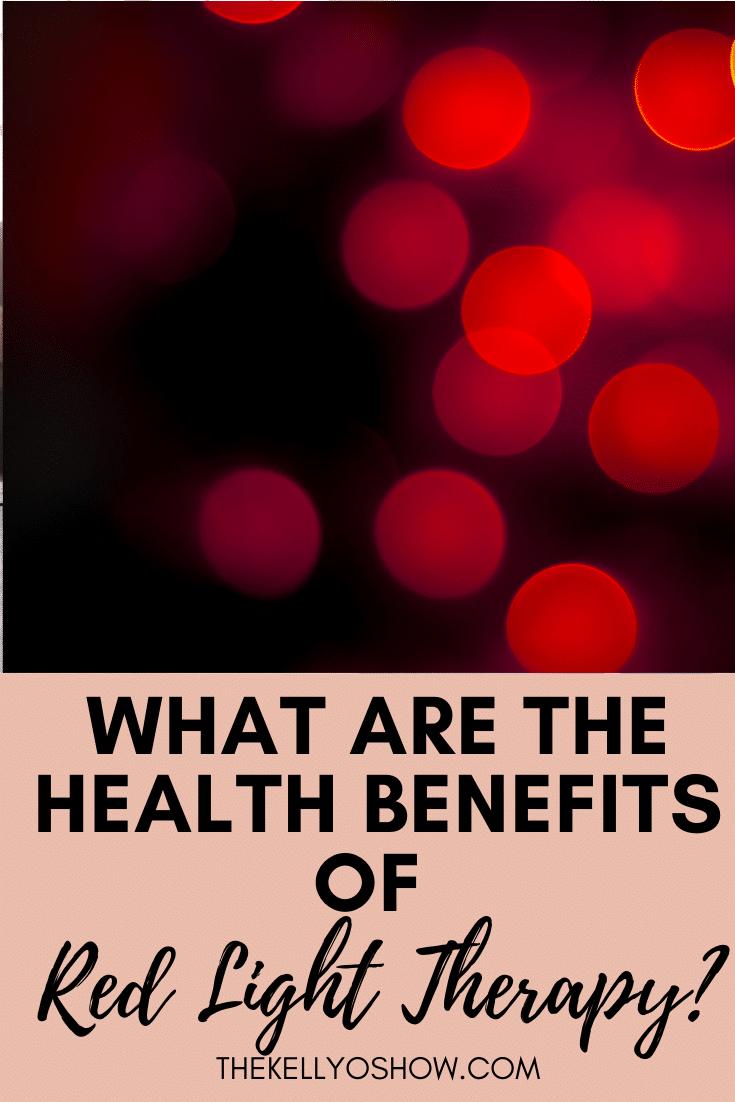 Quais são os benefícios para a saúde da terapia da luz vermelha?  Saiba porque você precisa estar incorporando esse super tratamento.  Parte DOIS ~ KellyOlexa.com 2